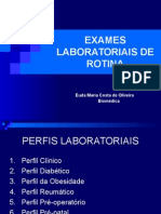 Exames Laboratoriais de Rotina