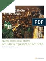 Nuevo Incentivo Al Ahorro Art 54 Bis y Regulacion Del Art. 57 Bis