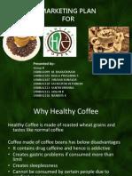 Healthy Coffee Marketing Plan Final