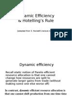 Dynamic Efficiency & Hotelling's Rule
