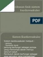 Pemeriksaan Fisik Sistem Kardiovaskuler