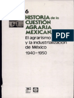 6.-Historia de La Cuestion Agraria en Mexico 1940-1940
