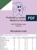 Profilaxia Cu Antibiotice in Medicina Dentara (1)