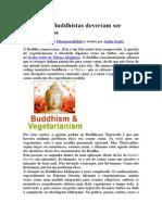 Porque Os Buddhistas Deveriam Ser Vegetarianos