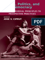 Jose v. Ciprut Ethics, Politics, And Democracy- From Primordial Principles to Prospective Practices 2009