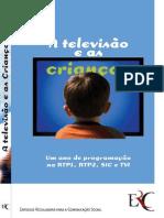 Estudo A Televisao e as Criancas
