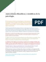 Antecedentes Filosóficos y Científicos de La Psicología