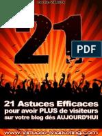 21 astuces pour avoir plus de visiteurs sur votre blog