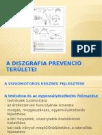 Diszgráfia Prevenció Területei