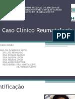 Caso Clínico - REUMATO