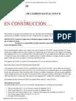 Reparación Caja de Cambios Manual Golf II. Modelos 020