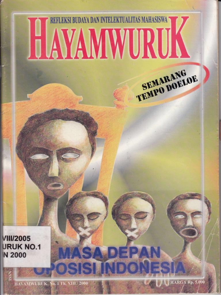 Hayamwuruk No1 Xiii 2000 Masa Depan Oposisi Indonesia Rejeki Anak Soleh 3 Agip 4t Super 1l
