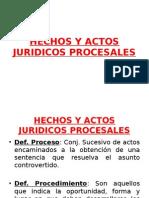 Hechos y Actos Juridicos Procesales
