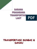 Kuliah 2 Sarana&Prasarana Trans Laut Revisi
