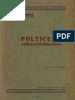 (1938) Folticenii. Cercetari Istorice Asupra Oraşului [a. Gorovei]