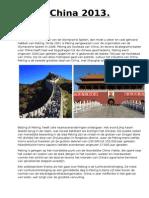 China 2013 Te Bezoeken Plaatsen