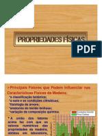PROPRIEDADES FÍSICAS Madeira