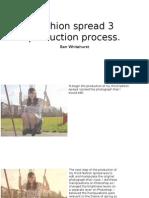 Fashion spread 3 production process.pptx