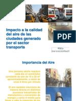 Impacto a La Calidad Del Aire de Las Ciudades Generado Por El Sector Transporte