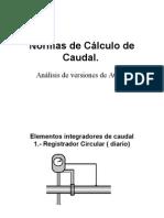Normas de Cálculo de Caudal.