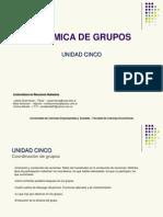 UNIDAD 5-Coordinacion de Grupos