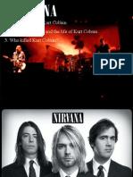 The Band Nirvana - Life and Death of Kurt Cobain