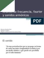 Idea de Fourier y Sonidos Armonicos