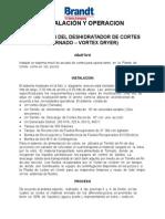 INSTALACION DEL DESHIDRATADOR DE CORTES VORTEX