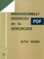 CJ 28 - Irrenunciables Utopicos en La Educación - Jesús Renau