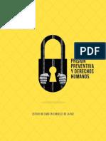 Prisión preventiva y Derechos Humanos - Estudio de Caso en Cárceles de La Paz