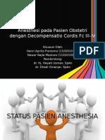 Anestesi Pada Pasien Obstetri Dengan Decompensatio Cordis Fc