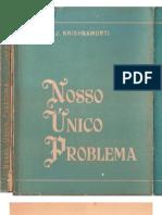 Jiddu Krishnamurti - Nosso Único Problema (1)