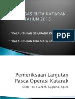 Pemeriksaan Lanjutan Pasca Operasi Katarak 09
