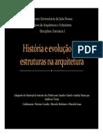História e Evolução Das Estruturas Na Arquitetura Parte I - 2014.1