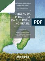 Origens Da Pedagogia Da Alternancia No Brasil