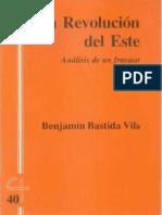 CJ 40, La Revolución Del Este, Análisis de un Fracaso - Benjamín Bastida Vila