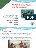 Reducing Alcohol, Reducing Trauma - 2009 PRADET Presentation