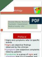 K14 - Symptomatology