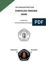 Buku Panduan Praktikum Mikrobiologi Pangan Ikani 2014