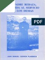 EL PADRE REBAZA, UNA VIDA AL SERVICIO DE LOS DEMÁS