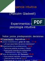 Inteligencia Intuitiva. Experimentos en Psicologia Intuitiva Malcolm Gladwell