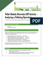 Pellet Production ASP Alternate Activity