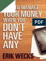 How to Manage Your Money - Erik Wecks