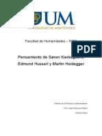 Søren Kierkegaard, Edmund Husserl y Martin Heidegger
