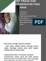 Konsep Triage Dan Kegawatdaruratan Pada Anak Kel. 11