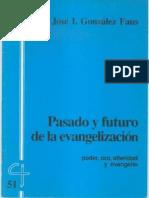 CJ 51, Poder, Oro, Alteridad y Evangelio, Pasado y Futuro de La Evangelización - JI González Faus, SJ