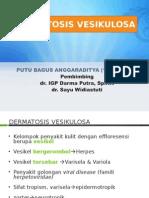 DERMATOSIS VESIKULOSA