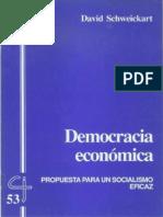 Cj 53, Democracia Económica, Propuesta Para Un Socialismo Eficaz - David Schweickart