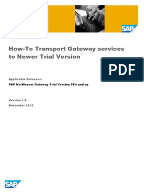 How-To Transport Gateway Services to Newer Trial Version