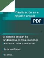Planificacion en El Sistema Celular